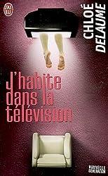 J'habite dans la télévision