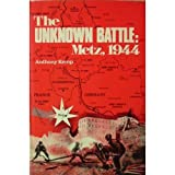 Front cover for the book The Unknown Battle: Metz, 1944 by Anthony Kemp