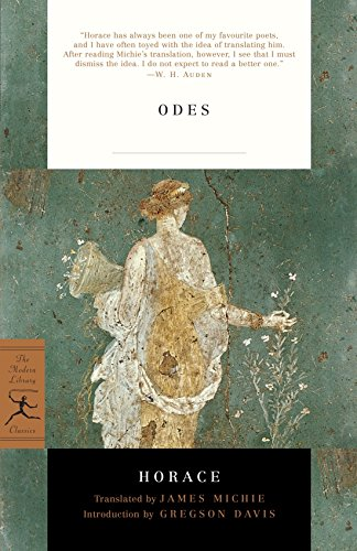 Odes: With the Latin Text (Modern Library Classics) by Modern Library