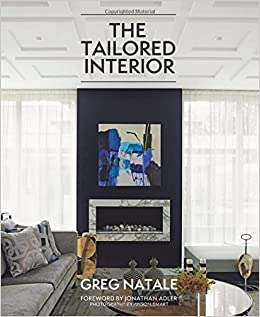 Amazon.com: The Tailored Interior (9781743790298): Greg Natale, Anson  Smart, Jonathan Adler: Books