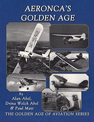 Aeronca's golden age (The golden age of aviation series)