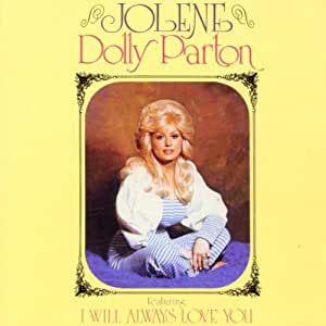 Dolly Parton Jolene Amazon Com Music