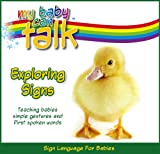 My Baby Can Talk - Exploring Signs Board Book, J. K. Waidhofer, 0974572659
