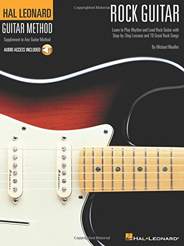 Hal Leonard Rock Guitar Method: Book/Online Audio (Hal Leonard Guitar Method (Songbooks))