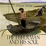 The Fisherman and His Soul | Oscar Wilde