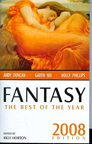 Fantasy: The Best of the Year, 2008 Edition (Fantasy: The Best of ... (Quality))