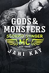 Gods & Monsters ~ Jani Kay (Scorpio Stinger MC Book 3)