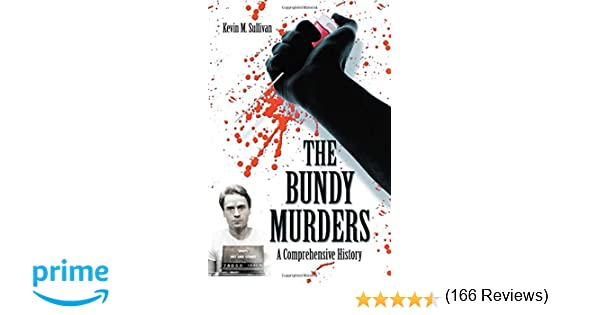 The Bundy Secrets Hidden Files on Americas Worst Serial Killer