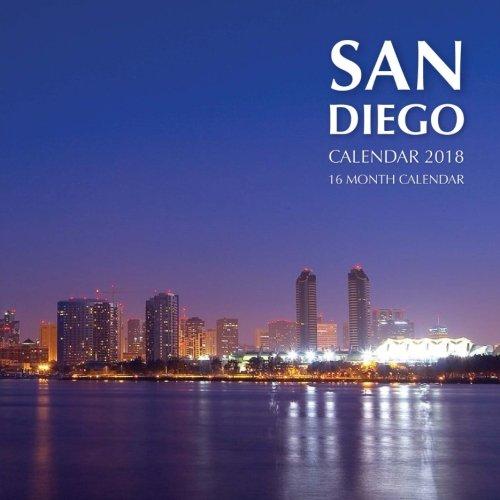 San Diego Calendar 2018: 16 Month Calendar