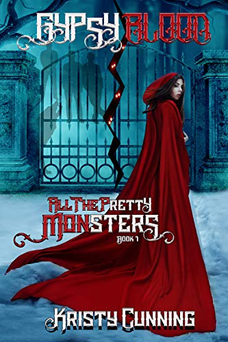 Gypsy's Blood (All The Pretty Monsters Book 1)