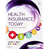 Health Insurance Today: A Practical Approach