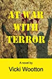 At War with Terror, Vicki Wootton, 1483621391
