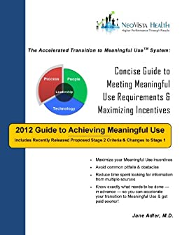 2012 Guide to Achieving EHR Meaningful Use: Concise Guide ...