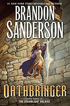 Oathbringer: Book Three of the Stormlight Archive by [Sanderson, Brandon]