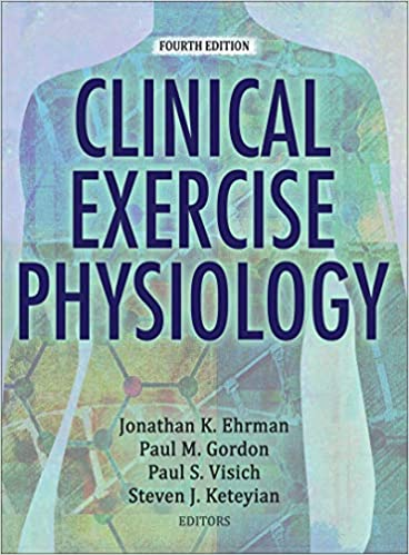Clinical Exercise Physiology 9781492546450 Medicine Health