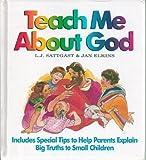 Teach Me about God, Linda J. Sattgast, 0945564643