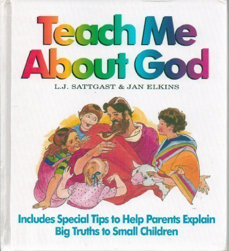 Teach Me about God