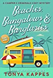 Beaches, Bungalows, & Burglaries: A Camper and Criminals Cozy Mystery Series Book 1