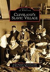Cleveland's Slavic Village (Images of America (Arcadia Publishing))