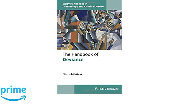 Amazon the handbook of deviance wiley handbooks in amazon the handbook of deviance wiley handbooks in criminology and criminal justice 9781118701423 erich goode books fandeluxe Gallery