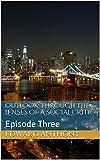 Outlook: Through the Lenses of a Social Critic: Episode Three