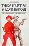 There Must Be a Lone Ranger, Jenni Calder, 0800876369