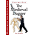 Mastering the Art of Arms Vol 1: The Medieval Dagger