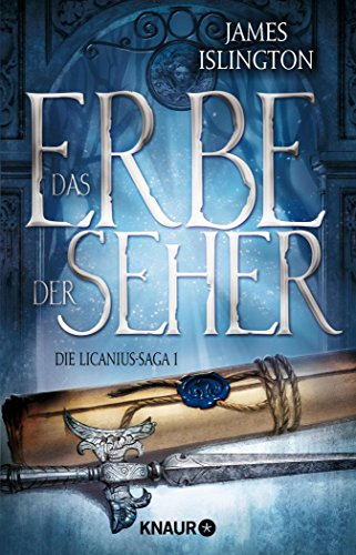 - Das Erbe der Seher: Die Licanius-Sage 1 (Die Licanius-Saga) (German Edition)