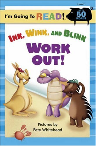 Download I'm Going to Read® (Level 1): Ink, Wink, and Blink Work Out! (I'm Going to Read® Series) PDF