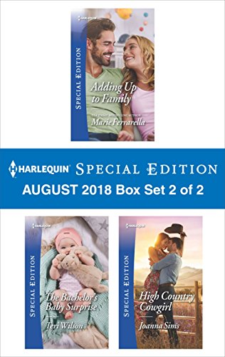 Harlequin Special Edition August 2018 - Box Set 2 of 2: Adding Up to Family\The Bachelor's Baby Surprise\High Country Cowgirl (Matchmaking - Box Sims 2 The Set