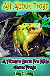 Children's Book About Frogs: A Kids Picture Book About Frogs with Photos and Fun Facts (English Edition)