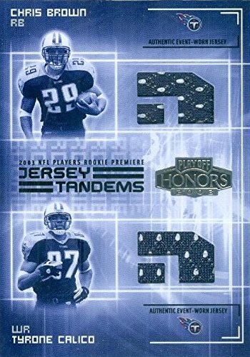 Autograph Warehouse 345044 Chris Brown & Tyrone Calico Player Worn Jersey Patch Football Card - Tennessee Titans 2003 Playoff Honors No. JT6