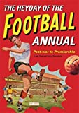 The Heyday Of The Football Annual: Post-war to Premiership
