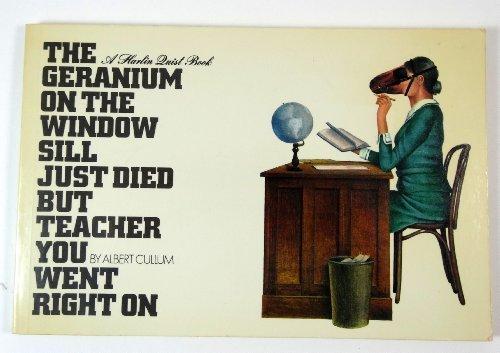 Geranium on the Window Sill Just Died but Teacher You Went Right - Windows Teachers