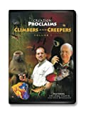 Creation Proclaims Vol.1 Climbers and Creepers Creationism vs Evolution Answers Animals-Plants-Wildlife-Gibbons-Baboon-Aye Aye- Hissing Cockroaches-Nudibranch-New Zealand's Wonder Weta-Biology-God's Power-Biblical-Intelligent Design-Mystery-Evolution