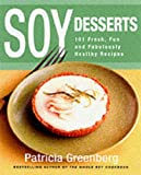 Soy Desserts, Patricia Greenberg, 006098855X
