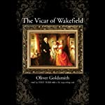 The Vicar of Wakefield | Oliver Goldsmith