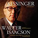 Kissinger: A Biography Audiobook by Walter Isaacson Narrated by Malcolm Hillgartner