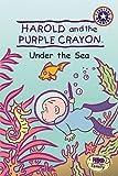 [(Harold and the Purple Crayon: Under the Sea )] [Author: Crockett Johnson] [Dec-2003]