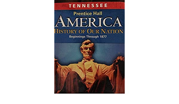 Tennessee Student Edition 8th Grade (Prentice Hall America History ...