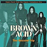 Brown Acid/the Second Trip
