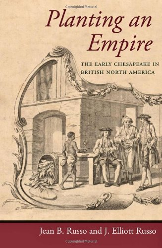 Planting an Empire: The Early Chesapeake in British North America (Regional Perspectives on Early America) (Best Economy In North America)