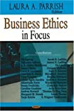 img - for Business Ethics in Focus book / textbook / text book