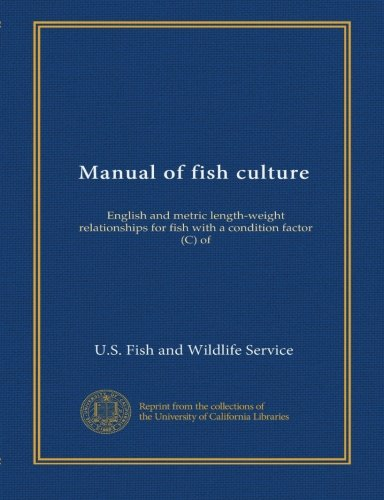 Manual of fish culture (App.1.5-5): English and metric length-weight relationships for fish with a condition factor (C) of