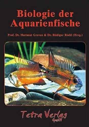 Biologie der Aquarienfische. Berichte des Düsseldorfer Symposiums