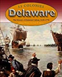 img - for Delaware (13 Colonies) book / textbook / text book