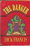 The Danger, Dick Francis, 0399128905