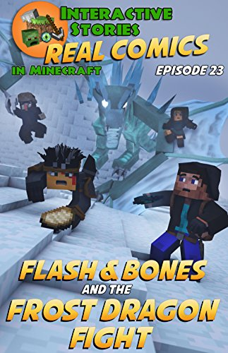 minecraft-comics-flash-and-bones-and-the-frost-dragon-fight-the-greatest-minecraft-comics-for-kids-r
