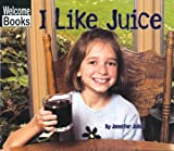 I Like Juice, Jennifer Julius, 0516231316
