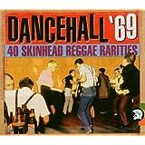 Dancehall 69 (Skinhead Reggae.